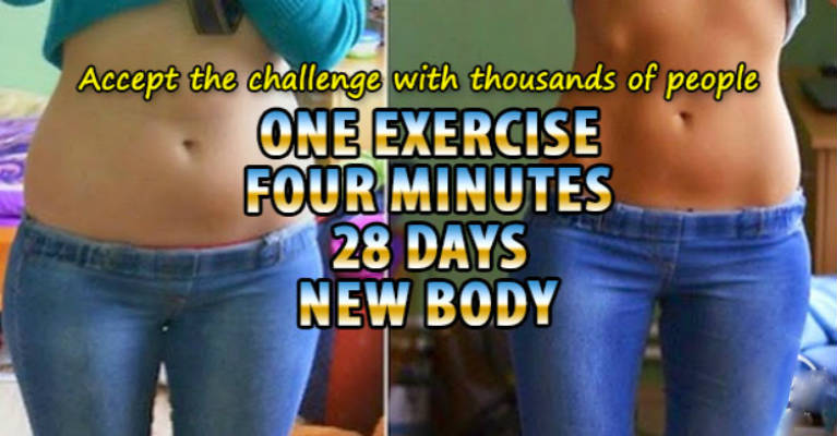 Get a New Body in 28 Days Exercising Only 1 Exercise 4 Minutes a Day