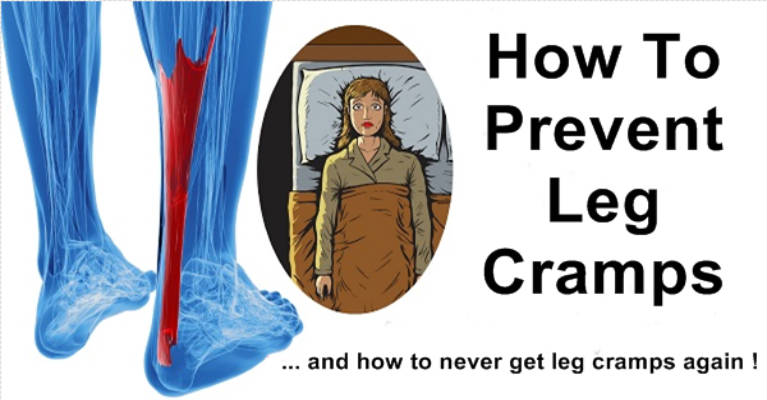 How To Prevent and Never Get Leg Cramps Again