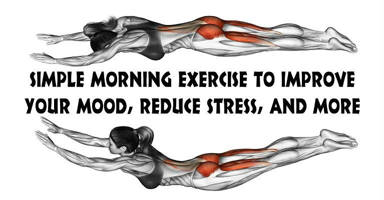 Practice This Morning Exercise to Improve Your Mood Reduce Stress and More
