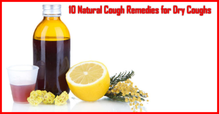 10 Natural Cough Remedies for Dry Coughs