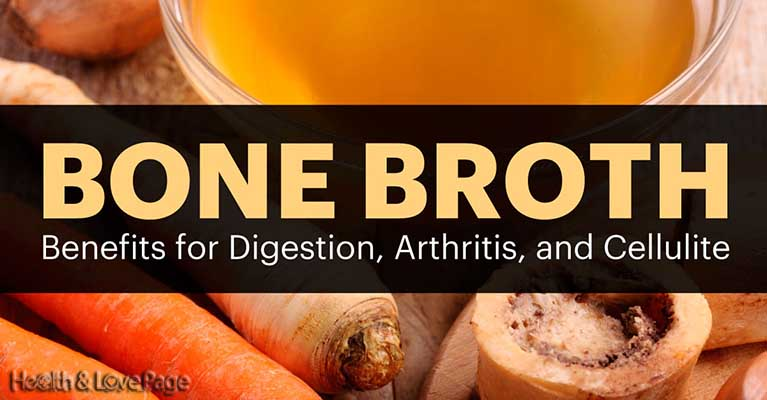 Bone Broth Benefits for Digestion, Arthritis and Cellulite