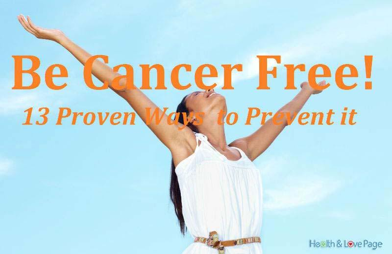 13 Simple Ways to Prevent Cancer