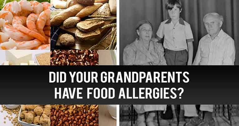 Why Your Grandparents Didn't Have Food Allergies, Secrets Revealed