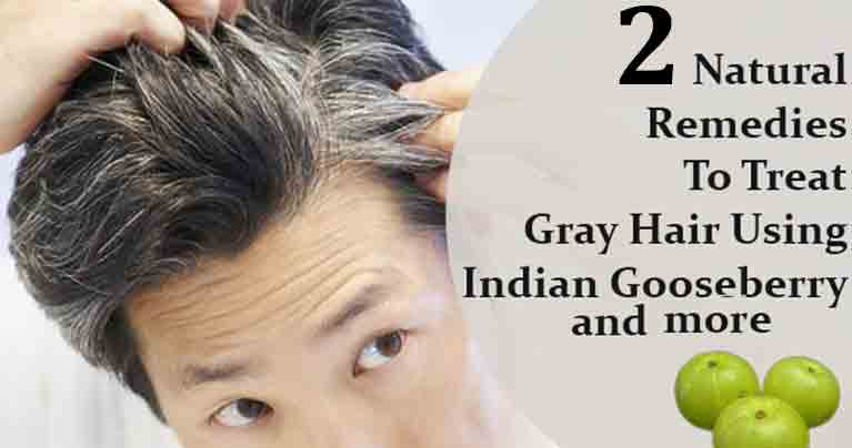 Reverse gray hair naturally with these two amazing methods